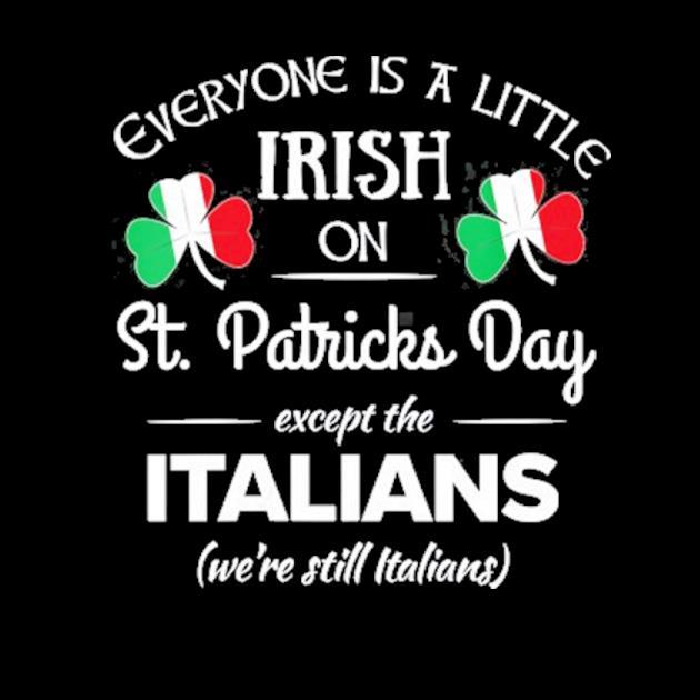 Funny italian pride irish st. patricks day italians preview