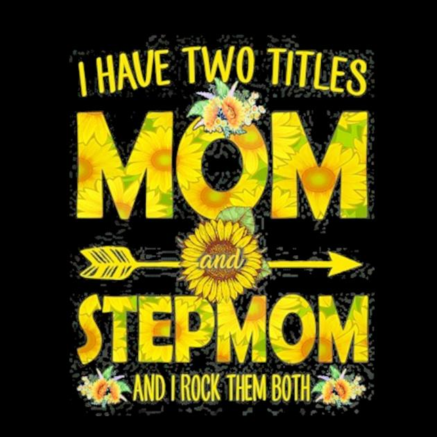 I have two titles mom and stepmom sunflower preview