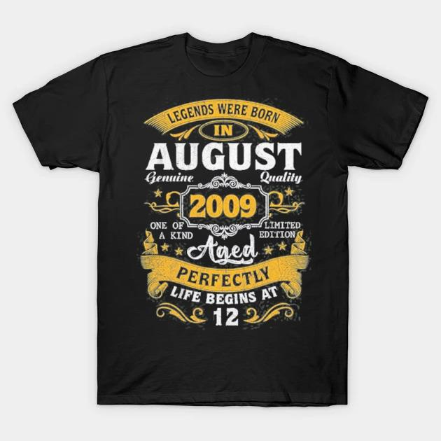 Legends born in august 2009 12th birthday 12 years old shirt