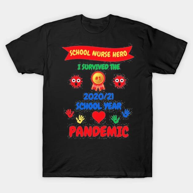 School nurse appreciationI survived 20202021 school year shirt