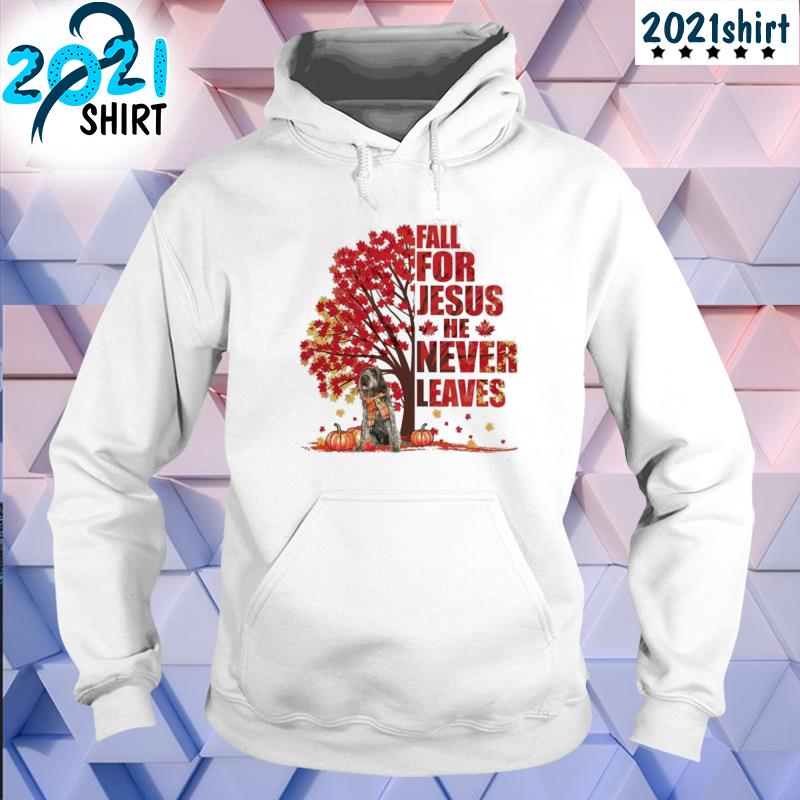 Top wirehaired fall for Jesus never leaves s Unisex Hoodie